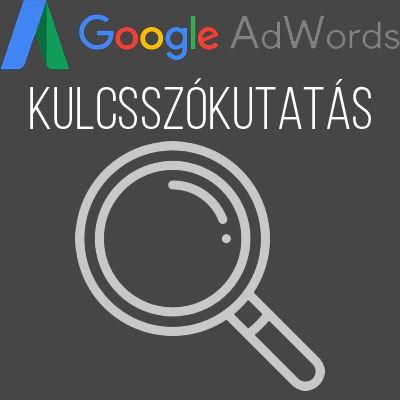 Google Ads kulcsszókutatás