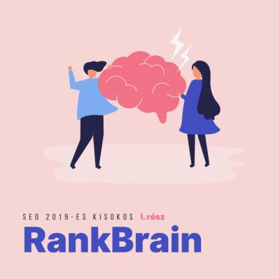 SEO 2019-es kisokos I. rész – RankBrain